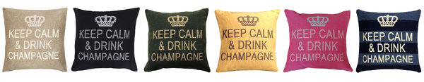 Keep calm and drink champagne cushions